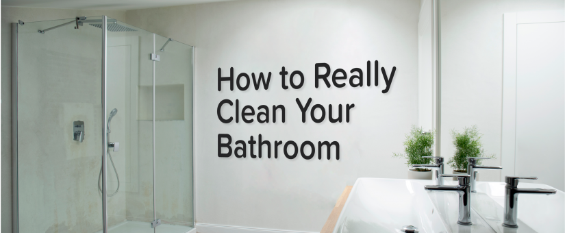 How to Really Clean Your Bathroom